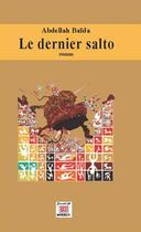 Couverture du livre « Le dernier salto » de Abdellah Baida aux éditions Marsam