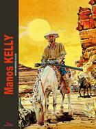 Couverture du livre « Manos Kelly » de Antonio Hernandez Palacios aux éditions Editions Du Long Bec