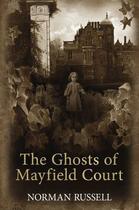 Couverture du livre « The Ghosts of Mayfield Court » de Russell Norman aux éditions Hale Robert Digital