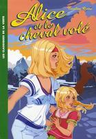 Couverture du livre « Alice et le cheval volé » de Caroline Quine aux éditions Hachette Jeunesse
