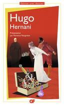 Couverture du livre « Hernani » de Victor Hugo aux éditions Flammarion
