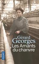 Couverture du livre « Les amants du chanvre » de Gerard Georges aux éditions Pocket