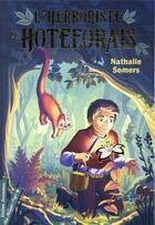 Couverture du livre « L'herboriste de Hoteforais » de Nathalie Somers aux éditions Didier Jeunesse