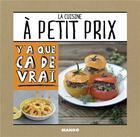Couverture du livre « La cuisine à petit prix » de Jean Etienne aux éditions Mango