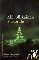 Couverture du livre « Pastorale » de Aki Ollikainen aux éditions Heloise D'ormesson