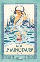 Couverture du livre « Moi, le Minotaure » de Sylvie Baussier aux éditions Scrineo