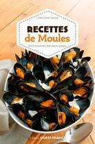Couverture du livre « Recettes de moules » de Bernard Enjolras et Christophe Wasser aux éditions Ouest France
