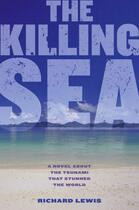 Couverture du livre « The Killing Sea » de Richard Lewis aux éditions Simon & Schuster Books For Young Readers