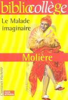 Couverture du livre « Le malade imaginaire » de Moliere et Jean-Claude Landat aux éditions Hachette Education