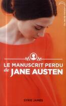 Couverture du livre « Le manuscrit perdu de Jane Austen » de Syrie James aux éditions Hachette Romans