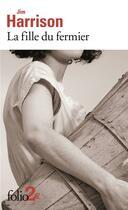 Couverture du livre « La fille du fermier » de Jim Harrison aux éditions Gallimard