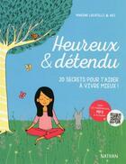 Couverture du livre « Heureux & détendu » de Marine Locatelli aux éditions Nathan