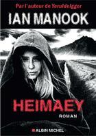 Couverture du livre « Heimaey » de Ian Manook aux éditions Albin Michel