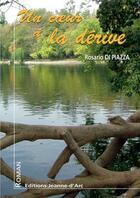 Couverture du livre « Un Coeur A La Derive » de Rosario Di Piazza aux éditions Jeanne D'arc