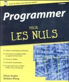 Couverture du livre « Programmer pour les nuls (2e édition) » de Wallace Wang aux éditions First Interactive