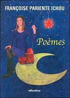Couverture du livre « Poèmes » de Francoise Pariente Ichou aux éditions Atlantica
