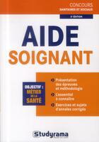Couverture du livre « Aide-soignant (édition 2013) » de Philippe Domingues et Caroline Binet aux éditions Studyrama