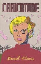 Couverture du livre « Caricature » de Daniel Clowes aux éditions Rackham