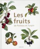 Couverture du livre « Les fruits de Poiteau et Turpin » de Jean Salette aux éditions Langlaude