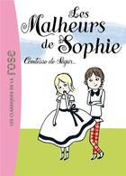 Couverture du livre « Les malheurs de sophie » de Comtesse de Segur aux éditions Hachette Jeunesse