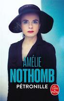 Couverture du livre « Pétronille » de Amélie Nothomb aux éditions Lgf
