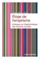 Couverture du livre « Éloge de l'empirisme ; dialogue sur l'épistémiologie des sciences sociales » de Emmanuel Todd aux éditions Cnrs
