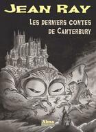 Couverture du livre « Les derniers contes de Canterbury » de Jean Ray aux éditions Alma Editeur