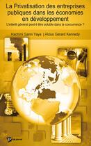Couverture du livre « La privatisation des entreprises publiques dans les pays en dévelopement » de Hachimi Sanni Yaya aux éditions Publibook
