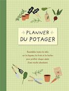 Couverture du livre « Planner du potager » de Collectif aux éditions Chantecler