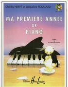 Couverture du livre « Ma premiere annee de piano » de Herve Ch/Pouillard J aux éditions Henry Lemoine