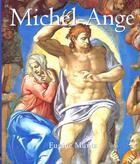 Couverture du livre « Michel-Ange » de Eugene Muntz aux éditions Parkstone International