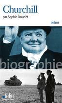Couverture du livre « Churchill » de Sophie Doudet aux éditions Gallimard