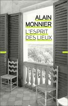 Couverture du livre « L'esprit des lieux » de Alain Monnier aux éditions Climats