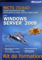 Couverture du livre « MCTS 70-640 ; configuration d'une infrastructure Active Directory avec Windows Server 2008 » de Dan Holme aux éditions Microsoft Press