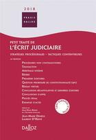 Couverture du livre « Petit traité de l'écrit judiciaire (édition 2018) » de Jean-Marie Denieul aux éditions Dalloz