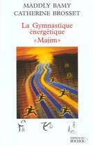 Couverture du livre « La gymnastique energetique