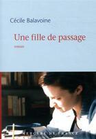 Couverture du livre « Une fille de passage » de Cecile Balavoine aux éditions Mercure De France