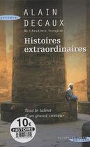 Couverture du livre « Histoires extraordinaires » de Alain Decaux aux éditions Succes Du Livre