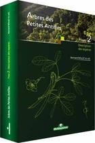 Couverture du livre « Arbres des Petites Antilles t.2 ; description des espèces » de Bernard Rollet aux éditions Office National Des Forets
