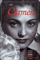 Couverture du livre « L'Avant-Scene Opera N.26 ; Carmen » de Georges Bizet aux éditions Premieres Loges