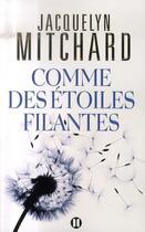 Couverture du livre « Comme des étoiles filantes » de Mitchard-J aux éditions Des Deux Terres