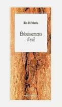 Couverture du livre « Eblouissements D'Exil » de Di Maria Rio aux éditions L'arbre A Paroles