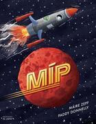 Couverture du livre « Mip » de Maire Zepf et Paddy Donnelly aux éditions Al Lanv