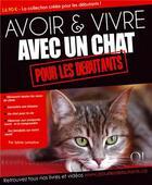 Couverture du livre « Avoir et vivre avec un chat » de Sylvie Lemaitre aux éditions Qi Editions