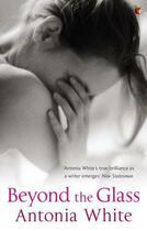 Couverture du livre « Beyond the Glass » de White Antonia aux éditions Little Brown Book Group Digital