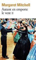 Couverture du livre « Autant en emporte le vent t.2 » de Margaret Mitchell aux éditions Gallimard