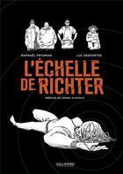 Couverture du livre « L'échelle de Richter » de Luc Desportes et Raphael Frydman aux éditions Gallimard Bd