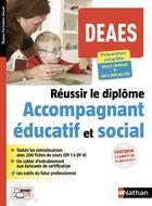 Couverture du livre « DEAES ; réussir le diplôme d'accompagnant éducatif et social (édition 2018) » de Collectif aux éditions Nathan