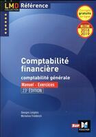Couverture du livre « Comptabilité financière ; millésime 2018-2019 (édition 2018/2019) » de Micheline Friederich aux éditions Foucher