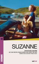 Couverture du livre « Suzanne (scénario du film) » de Katell Quillevere aux éditions Lettmotif